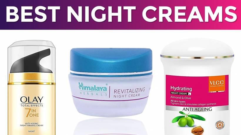 10 Best Night Creams In India