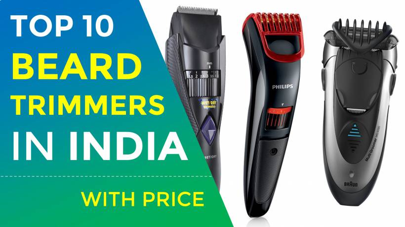 Top 10 Best Beard Trimmers in India